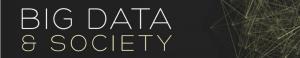 Journal: Big Data & Society